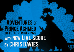 Animated 1926 film The Adventures of Prince Achmed with musical score. And food!